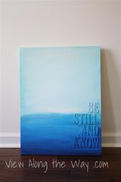 DIY Art with Acrylic Paint and Raised Letters: Be Still and Know