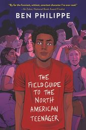 The Field Guide to the North American Teenager by Ben Philippe | Paperback | Epic Reads