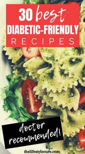 30 Day Easy Diabetic Friendly Recipes! – www.thelifestylecure.com