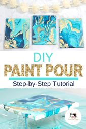 DIY Acrylic Paint Pouring Tutorial